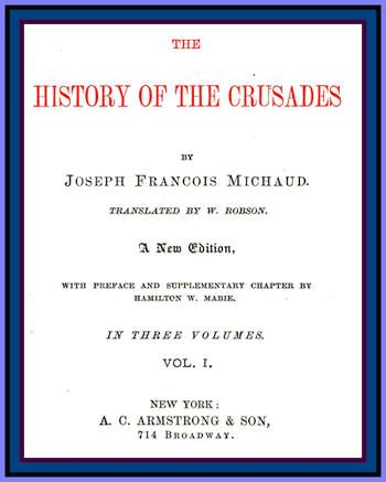 The History of the Crusades: Vol 1